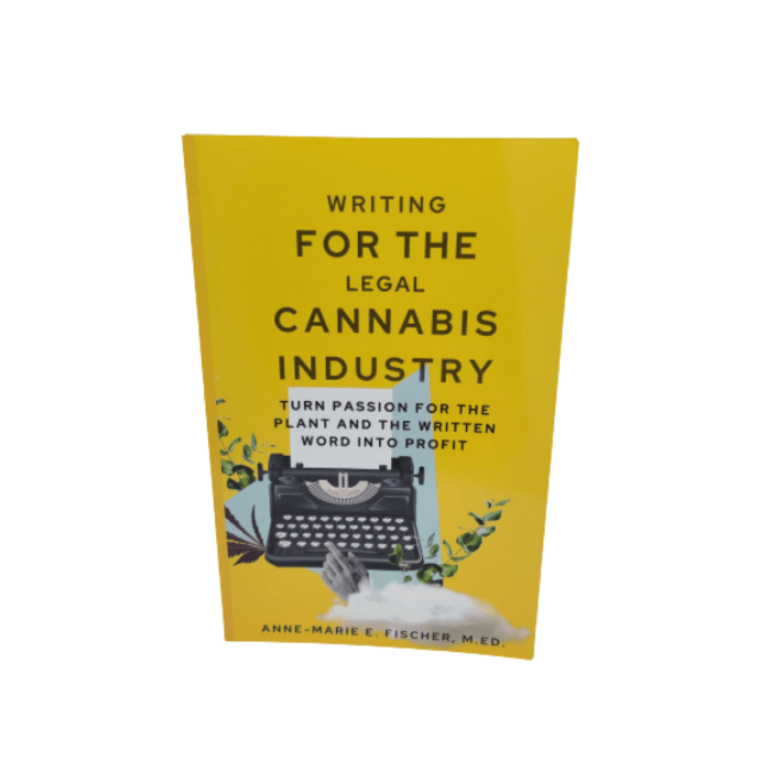 Writing for the Legal Cannabis Industry (signed)